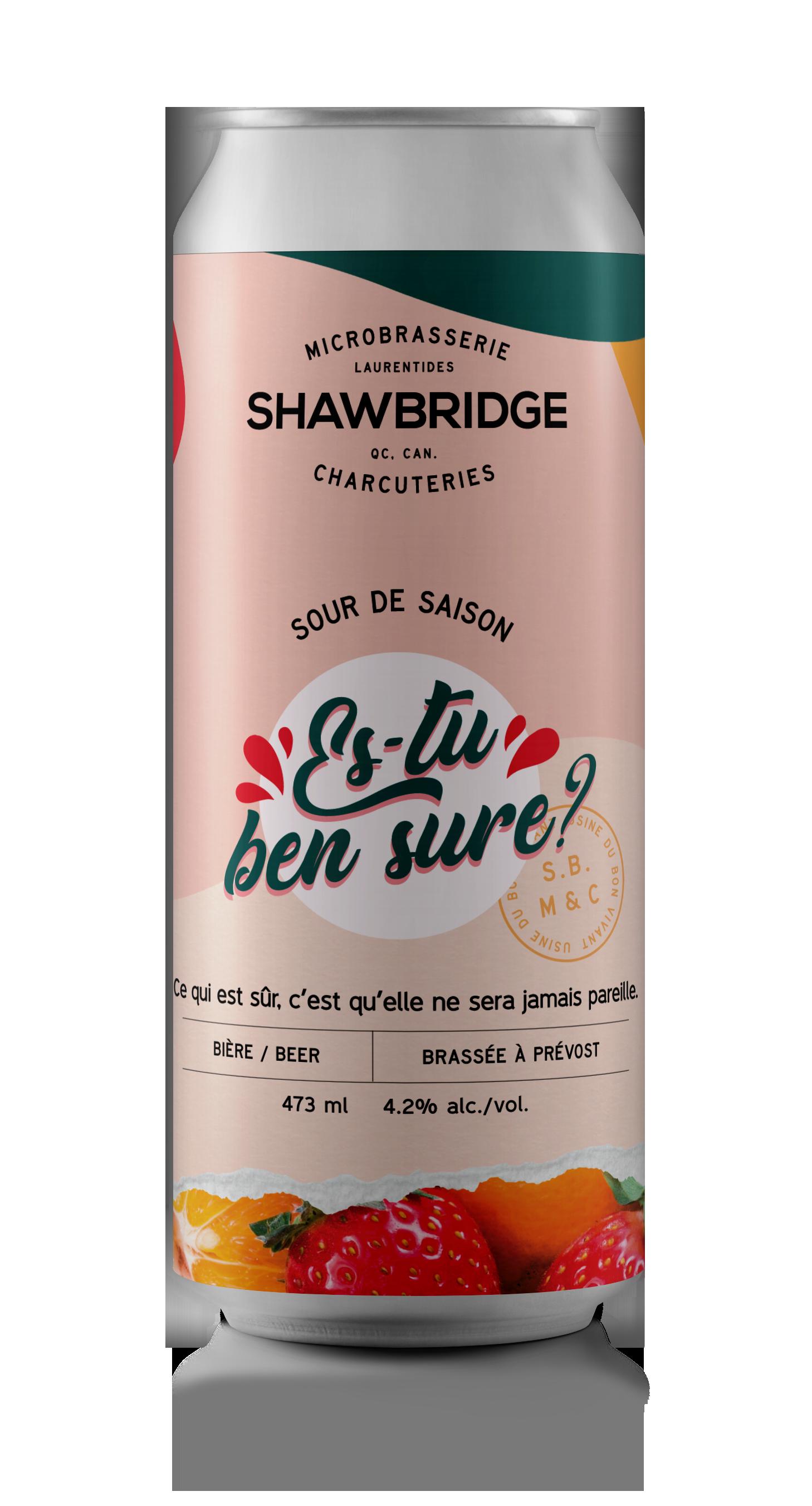 Canette de bière Shawbridge Es-tu ben sure?